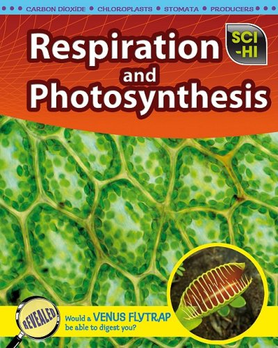 Respiration and Photosynthesis (Sci-Hi: Life Science): Donna Latham