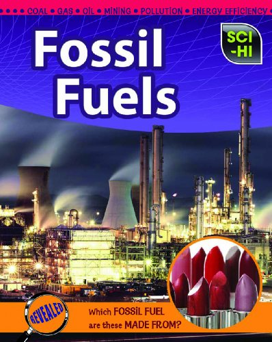 Fossil Fuels (Sci-Hi: Earth Science): Wendy Meshbesher