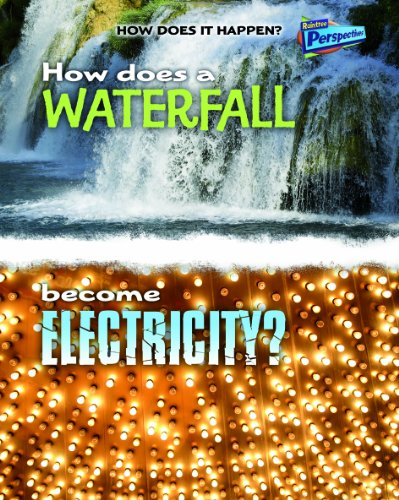 9781410934482: How Does A Waterfall Become Electricity? (How Does It Happen)