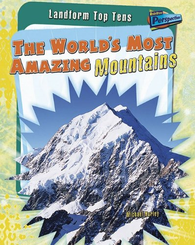 9781410937124: The World's Most Amazing Mountains (Landform Top Tens)