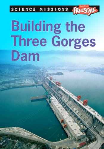 9781410938244: Building the Three Gorges Dam (Science Missions)