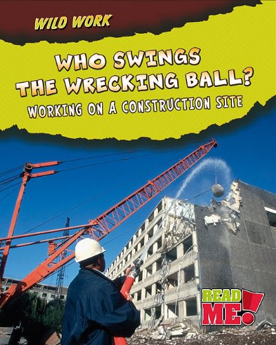 Who Swings the Wrecking Ball?: Working on: Mary Meinking