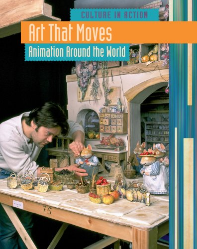 9781410939227: Art That Moves: Animation Around the World (Culture in Action)