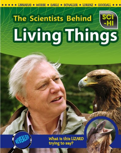 9781410940544: The Scientists Behind Living Things (Sci-Hi: Scientists)