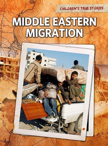 9781410940735: Middle Eastern Migration (Children's True Stories: Migration)