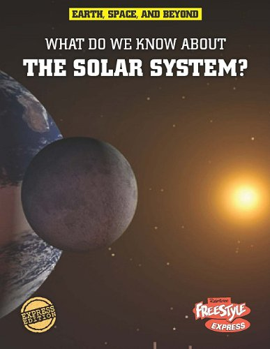9781410941671: What Do We Know About the Solar System? (Earth, Space, & Beyond)