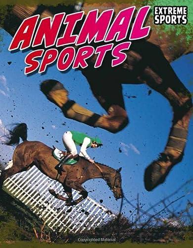 9781410942234: Animal Sports (Extreme Sports)