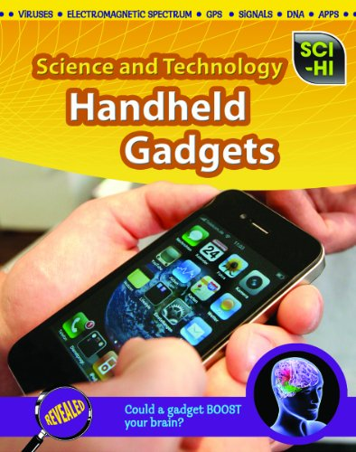 Handheld Gadgets (Sci-Hi: Science and Technology): Neil Morris