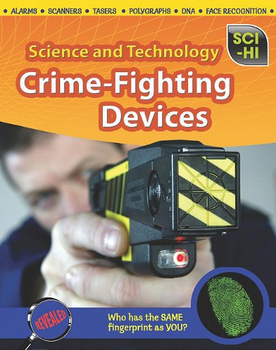 9781410942845: Crime-Fighting Devices (Sci-Hi: Science and Technology)