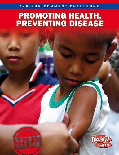 9781410943293: Promoting Health, Preventing Disease (The Environment Challenge)