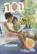 9781410943873: 101 Ways to Be a Great Role Model