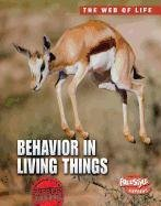 Behavior in Living Things (The Web of Life): Michael Bright