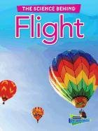 9781410945020: Flight (The Science Behind)