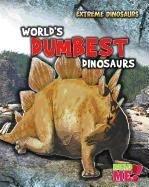 World's Dumbest Dinosaurs (Extreme Dinosaurs): Matthews, Rupert