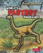 World's Fastest Dinosaurs (Extreme Dinosaurs): Matthews, Rupert
