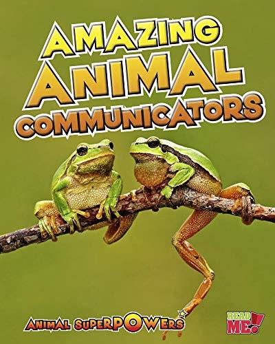 9781410947512: Amazing Animal Communicators (Animal Superpowers)