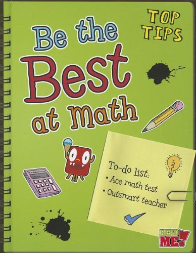 9781410947659: Be the Best at Math (Top Tips)