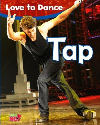 Tap (Love to Dance): Angela Royston