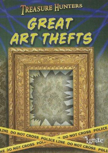 9781410949516: Great Art Thefts (Treasure Hunters)