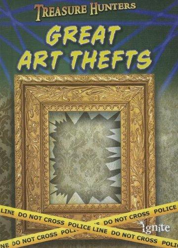 9781410949585: Great Art Thefts (Treasure Hunters)