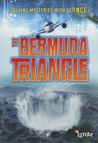 9781410949912: The Bermuda Triangle (Solving Mysteries With Science)