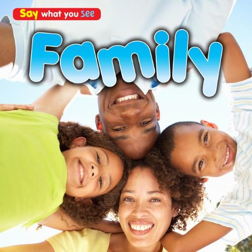 9781410950536: Family (Say What You See)