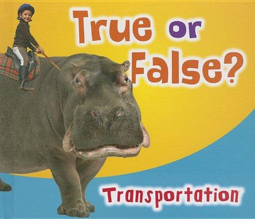 True or False? Transportation: Nunn, Daniel