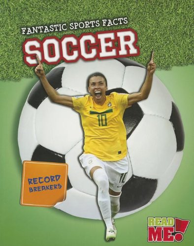 9781410951106: Soccer (Fantastic Sports Facts)