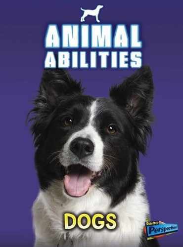 Dogs (Animal Abilities): Charlotte Guillain