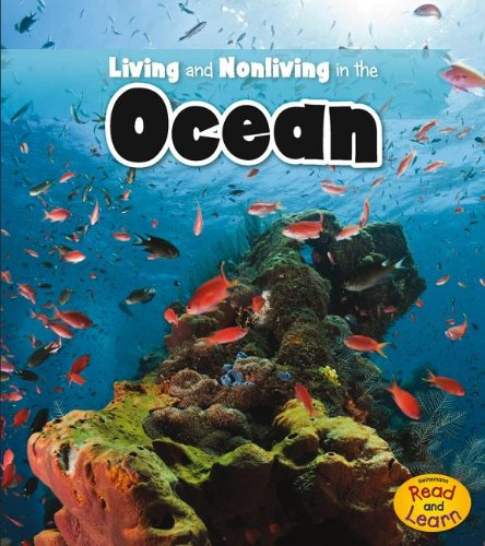 Living and Nonliving in the Ocean (Is It Living or Nonliving?): Rebecca Rissman