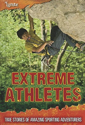 Extreme Athletes: True Stories of Amazing Sporting: Charlotte Guillain