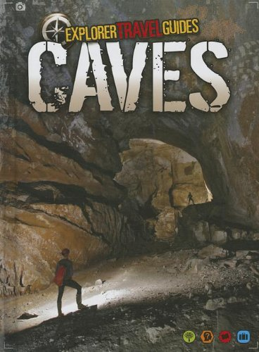 9781410954282: Caves: An Explorer Travel Guide (Explorer Travel Guides)