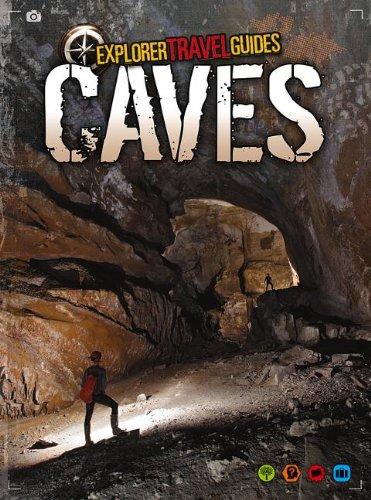 9781410954350: Caves: An Explorer Travel Guide (Explorer Travel Guides)