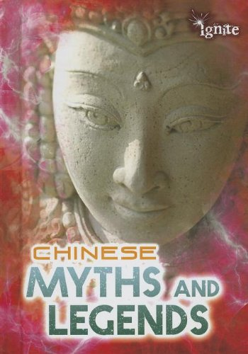 9781410954671: Chinese Myths and Legends (All About Myths)