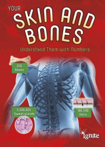 Your Skin and Bones: Understand Them with Numbers: Waldron, Melanie