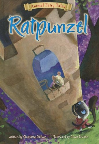 9781410961129: Ratpunzel (Animal Fairy Tales)