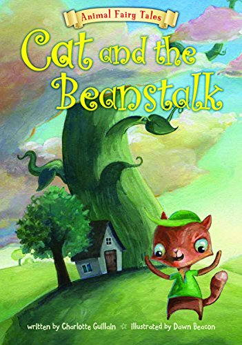 9781410961334: Cat and the Beanstalk (Animal Fairy Tales)