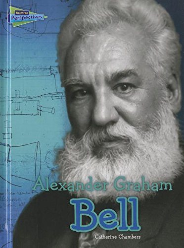 Alexander Graham Bell (Science Biographies): Catherine Chambers
