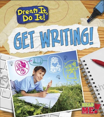 9781410962683: Get Writing! (Dream It, Do It!)