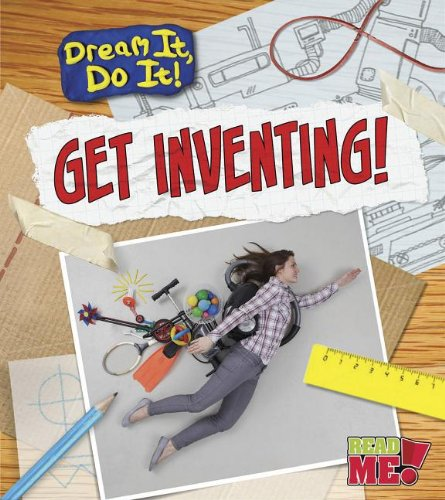 Get Inventing! (Read Me!): Colson, Mary