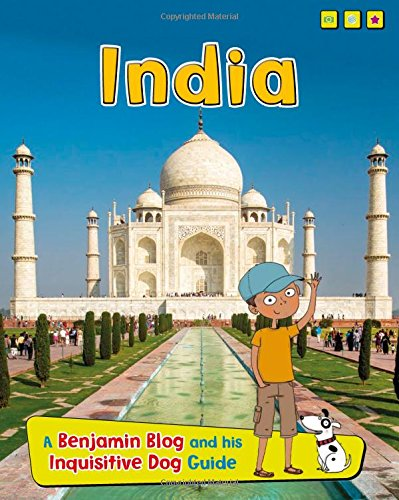 India: A Benjamin Blog and His Inquisitive Dog Guide (Country Guides, with Benjamin Blog and his ...