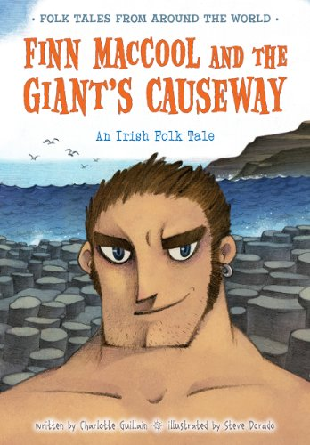 9781410967138: Finn Maccool and the Giant's Causeway: An Irish Folk Tale (Folk Tales from Around the World)