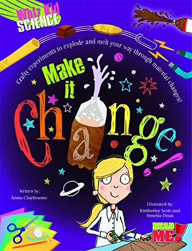 Make It Change! (Library Binding): Anna Claybourne