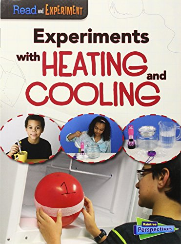 9781410979032: Experiments with Heating and Cooling (Read and Experiment)