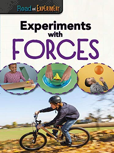 Experiments with Forces (Read and Experiment): Thomas, Isabel