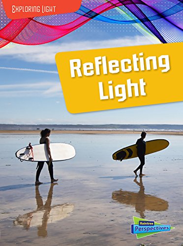 Reflecting Light (Exploring Light): Spilsbury, Louise; Spilsbury, Richard