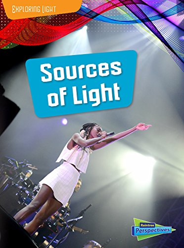 Sources of Light (Exploring Light): Louise Spilsbury