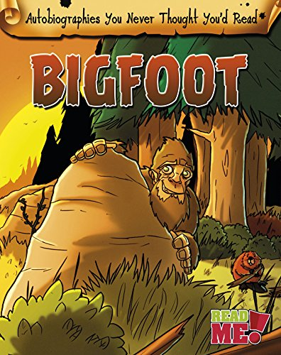 Bigfoot (Autobiographies You Never Thought You'd Read!): Chambers, Catherine