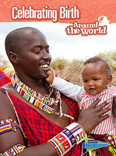 9781410980205: Celebrating Birth Around the World (Cultures and Customs)