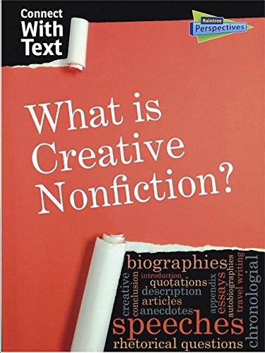 What Is Creative Nonfiction? (Connect with Text): Guillain, Charlotte